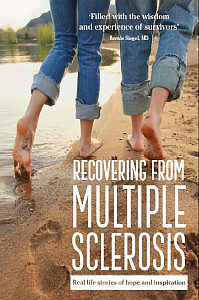 Overcoming Multiple Sclerosis | Recovering from Multiple Sclerosis